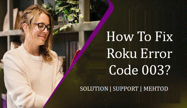 2019-09-05roku-error-code-003.png