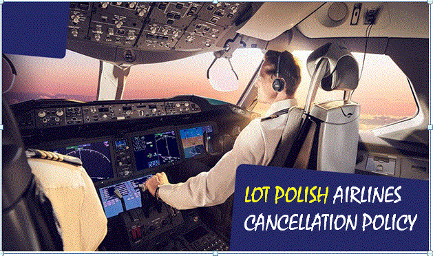 2020-02-20lot-polish-airlines-cancellation-policy.jpg
