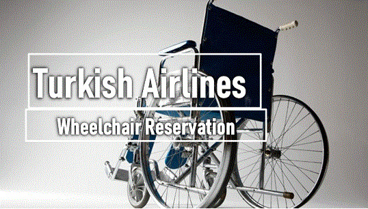 2020-04-01turkish-airlines-wheelchair-reservations.jpg